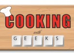 Cooking With Geeks
